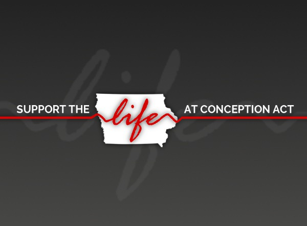 Life at Conception Legislation Filed in the Iowa House!